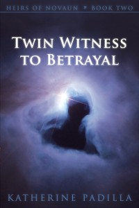 Book 2: Twin Witness to Betrayal