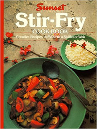 Sunset Stir-Fry Cookbook