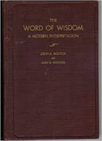 The Word of Wisdom: A Modern Interpretation